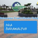 Words of DHA Bahawalpur Project Director Today Sept 22 2019