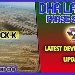 DHA Lahore Phase 9 Prism K Block Development Work, Prices & Location